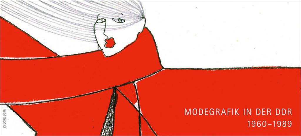 Ausstellung Zwischen Schein und Sein - Modegrafik in der DDR 1960-1989